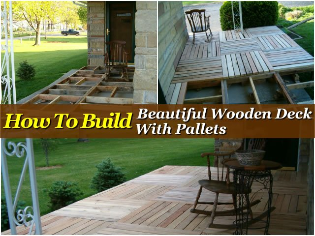 Wooden Deck From Pallet