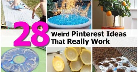 28 Weird Pinterest Ideas That Really Work