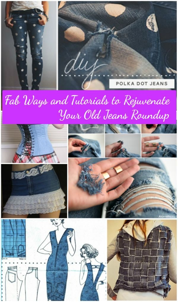 20+ Fabulous DIY Ideas and Tutorials to Refashion Your Old Jeans