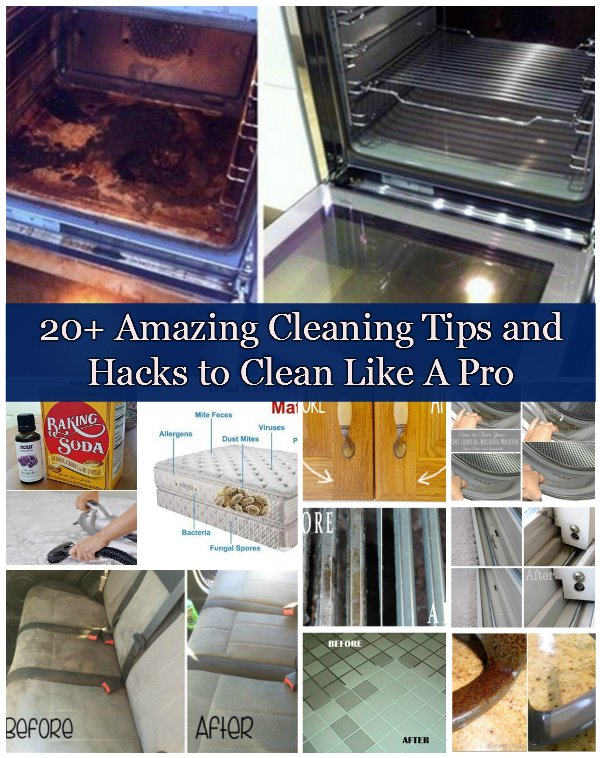 20+ Amazing Cleaning Tips and Hacks to Clean Like A Pro