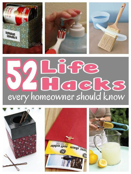 52 Life Hacks Every Homeowner Should Know