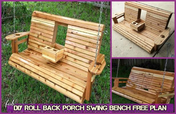 DIY Roll Back Porch Swing Bench Free Plan Tutorial