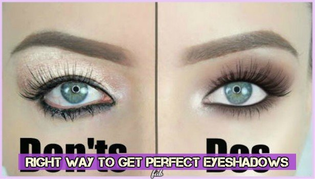 Right Tips Perfect Eyeshadow Dos and Don'ts
