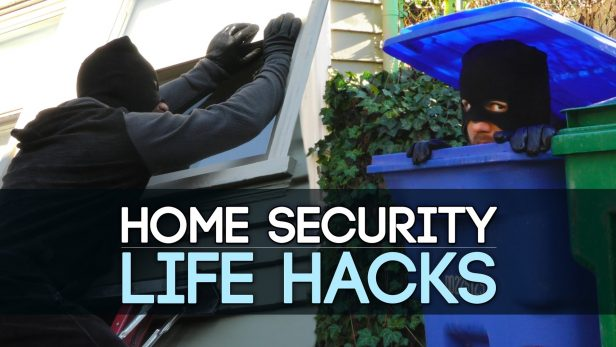 Home Security Life Hacks You May Need to Know